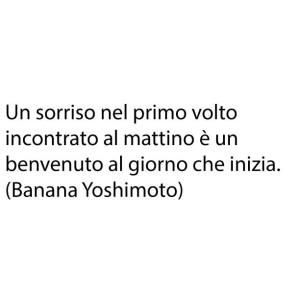 frasi buongiorno banana yoshionoto