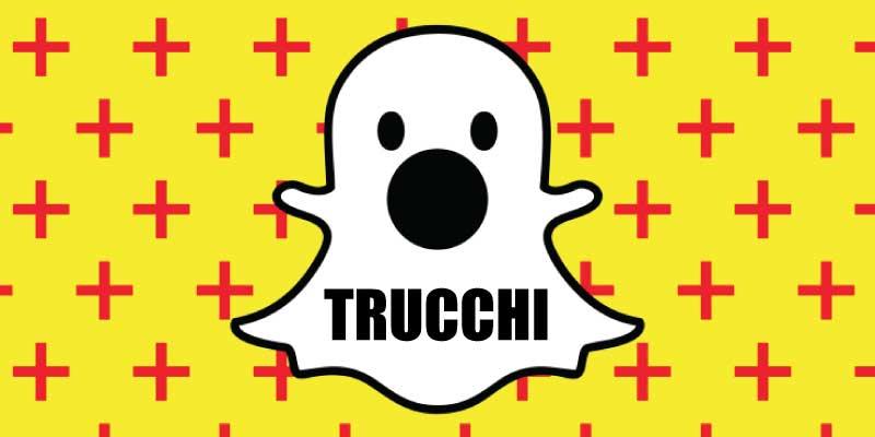 Snapchat trucchi
