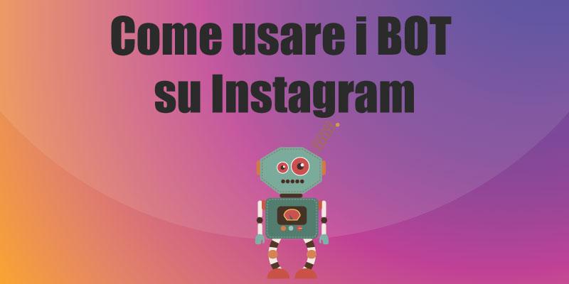 come usare i bot su instagram