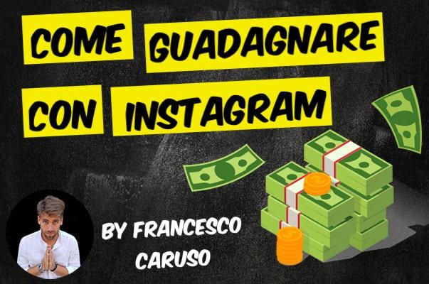 guadagnare tramite instagram
