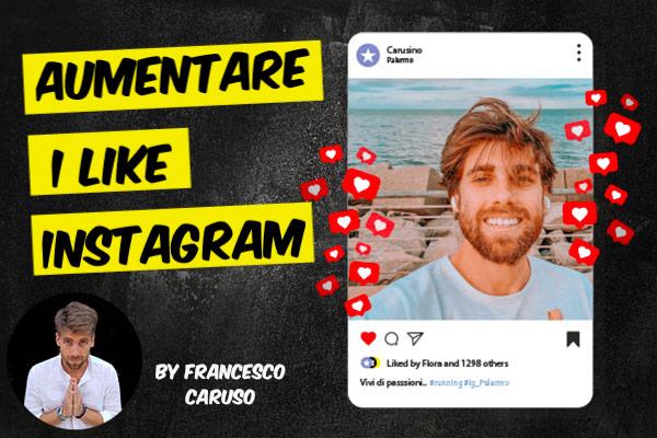 Come Aumentare i Like su Instagram