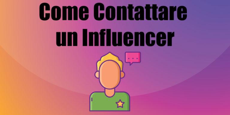 Come contattare un influencer