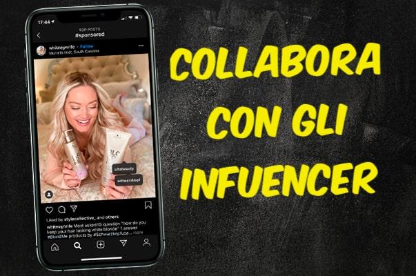 Collabora con gli influencer